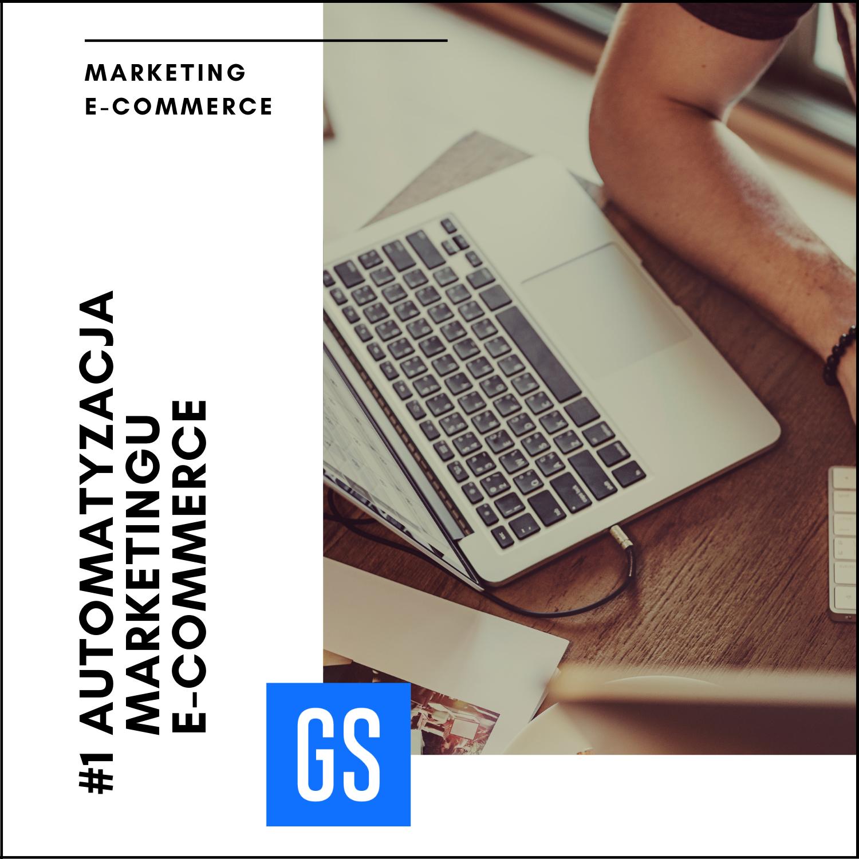 automatyzacja marketingu eCommerce