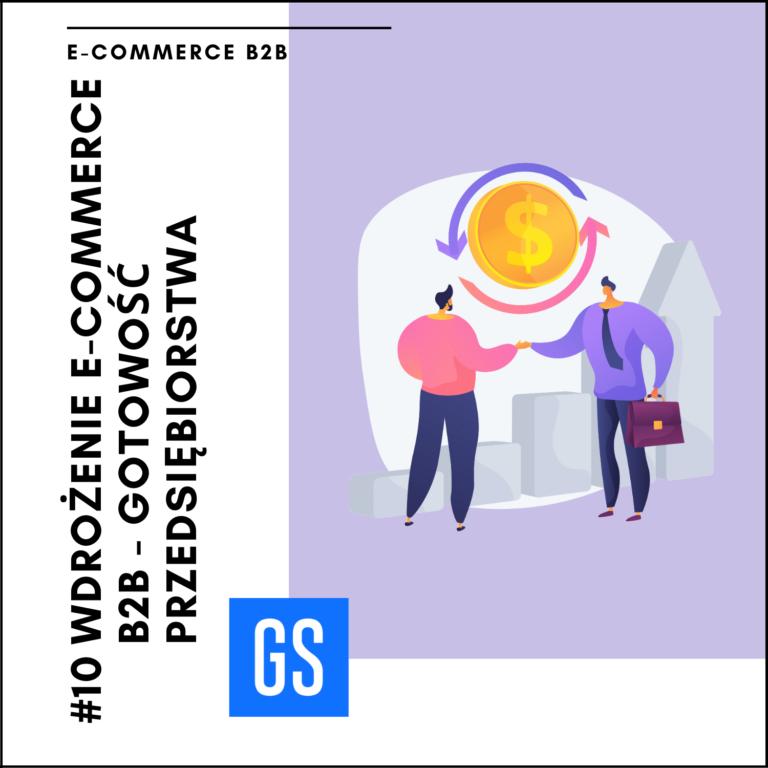 Wdrożenie eCommerce b2b – gotowość przedsiębiorstwa