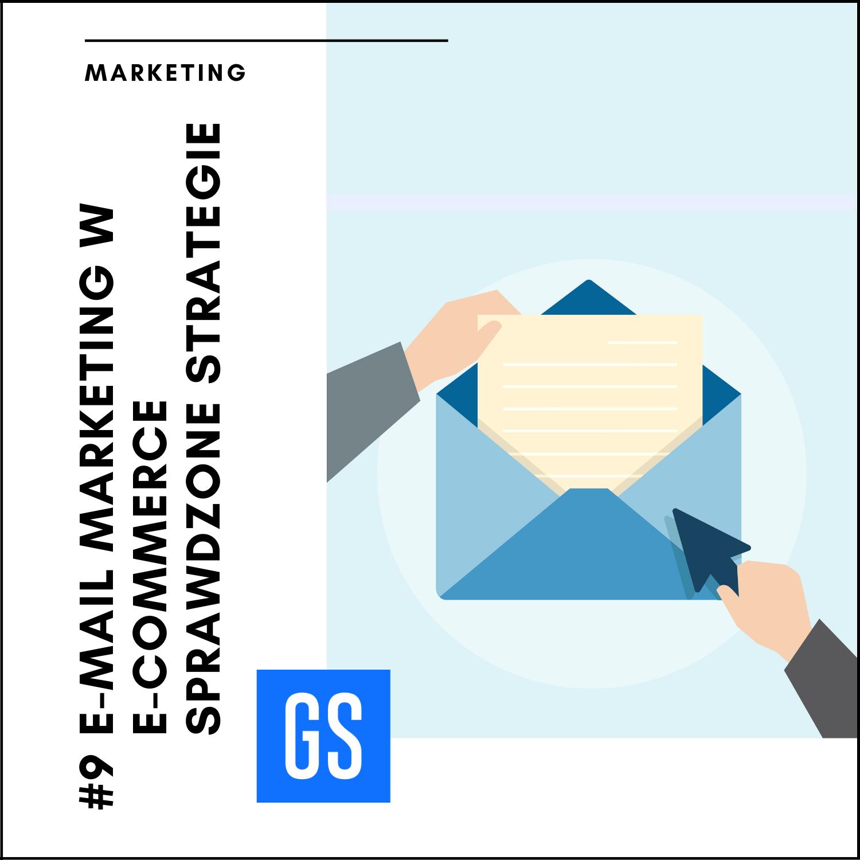 E-mail marketing w eCommerce – sprawdzone strategie