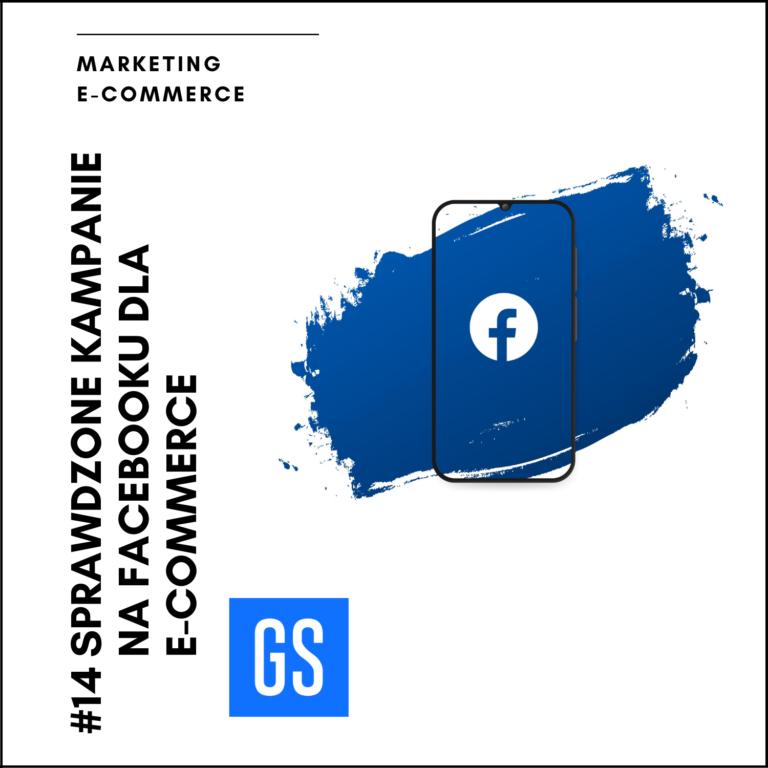 Sprawdzone kampanie na Facebooku dla eCommerce