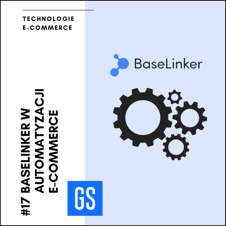 Baselinker w automatyzacji eCommerce